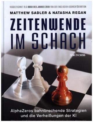 Zeitenwende Im Schach: AlphaZeros Bahnbrechende Strategien und die Verheissungen der KI