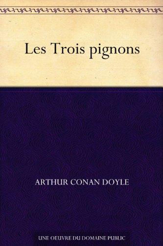 Couverture du livre Les Trois pignons