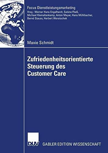 Zufriedenheitsorientierte Steuerung des Customer Care: Management von Customer Care Partnern mittels Zufriedenheits-Service Level Standards (Fokus Dienstleistungsmarketing) (German Edition)