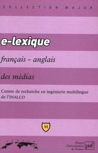 E - Lexique franais/anglais des mdias
