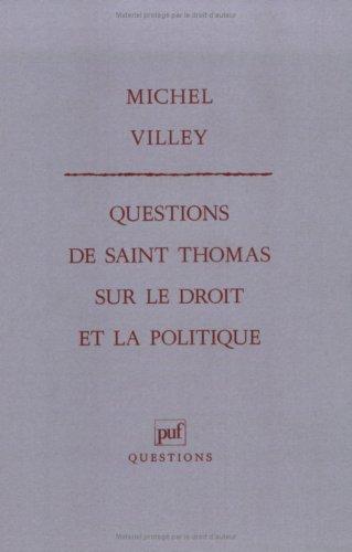 Questions de saint Thomas sur le droit et la politique