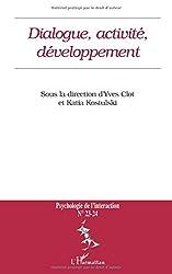 Psychologie de l'interaction, N° 23-24 : Dialogue, activité, développement