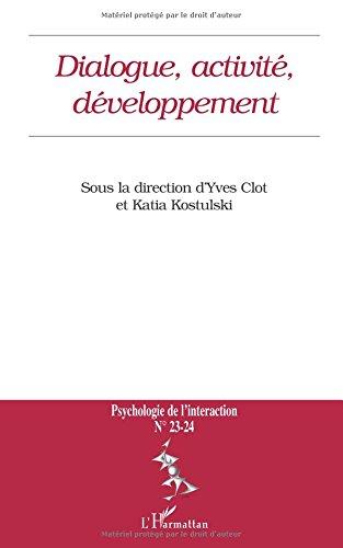 Dialogue, activité, développement par Yves Clot