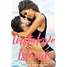 Instalove Island: An Older Man Younger Woman Romance (A Man Who Knows What He Wants Book 82) (English Edition)