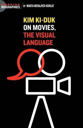 Kim Ki Duk: On Movies, the Visual Language by Marta Merajver Kurlat (2009-05-15)