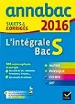 Annales Annabac 2016 L'int�grale Bac...