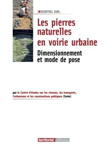 les pierres naturelles en voirie urbaine : dimensionnement et mode de pose