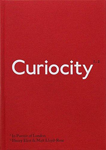 Curiocity. The Alternative A To Z Of London por Eliot And Lloyd