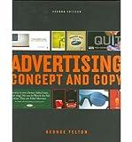 Telecharger Livres Advertising Concept and Copy ADVERTISING CONCEPT AND COPY By Felton George Author Mar 01 2006 Paperback (PDF,EPUB,MOBI) gratuits en Francaise