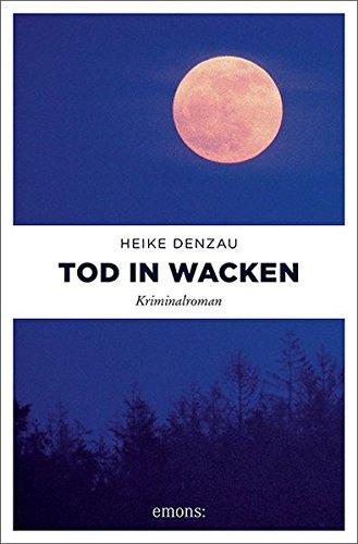 Buchseite und Rezensionen zu 'Tod in Wacken (Lyn Harms)' von Heike Denzau