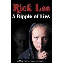 A Ripple of Lies