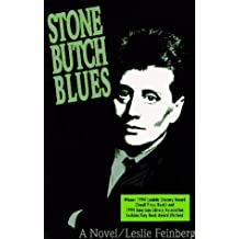 Stone Butch Blues by Leslie Feinberg (1993-03-04)