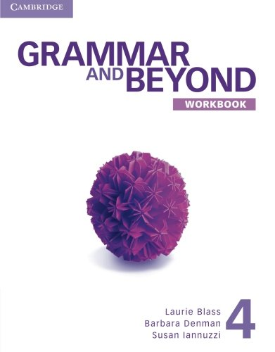 Grammar and Beyond 4 Workbook