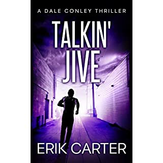 Talkin' Jive (Dale Conley Action Thrillers Series Book 5)