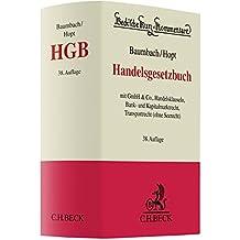 Handelsgesetzbuch: mit GmbH & Co., Handelsklauseln, Bank- und Kapitalmarktrecht, Transportrecht (ohne Seerecht) (Beck'sche Kurz-Kommentare, Band 9)