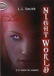 NIGHT WORLD T01 LE SECRET DU