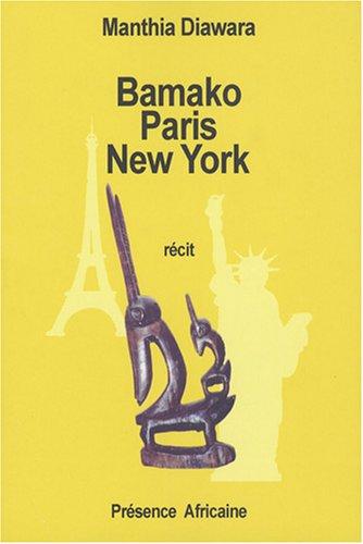Bamako Paris New York