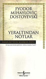 Yeraltından Notlar Hasan Ali Yücel Klasikleri