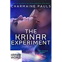 The Krinar Experiment: A Krinar World Novel (English Edition)