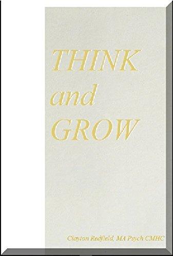 Self-Help Personal Transformation: Think and Grow! Bonheur de motivation (Faire Tout changement de comportement You Desire) par Clayton Redfield