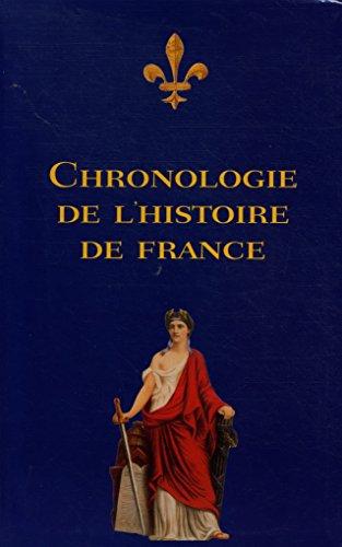 Chronologie de l'histoire de France / Coll. / Réf33908 par Coll.