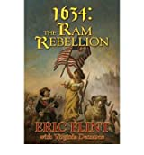 [(1634: Ram Rebellion)] [by: Eric Flint]