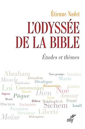 L'Odyssée de la Bible : Études et thèmes par Étienne Nodet