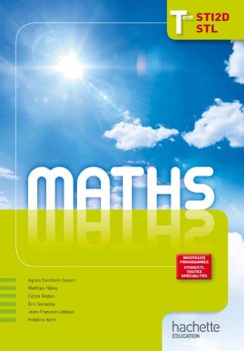 Mathématiques Term. STI2D/STL - Livre élève - Ed. 2012 par Agnès Excellent-Savart
