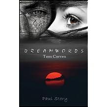 Dreamwords -Tom Corven