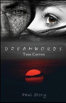 Dreamwords -Tom Corven by [Story, Paul]