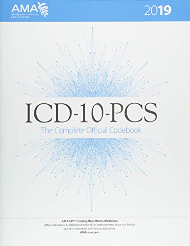 ICD-10-PCS 2019 The Complete Official Codebook
