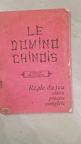 Paul M. Denisse. Le Domino chinois. 2e édition revue et