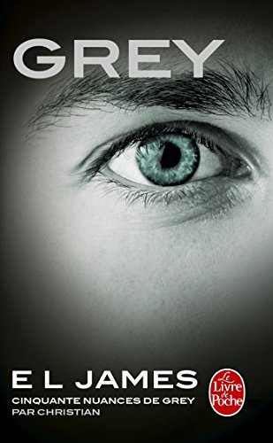 Grey : Cinquante nuances de Grey par Christian - Tome 4 par E L James