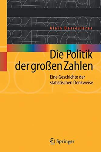 Die Politik der Großen Zahlen: Eine Geschichte der Statistischen Denkweise (German Edition)