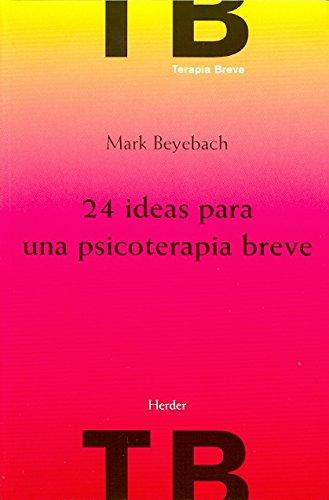 ***24 Ideas Para Una Psicoterapia Breve