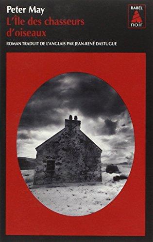 La trilogie écossaise (1) : L'île des chasseurs d'oiseaux : roman
