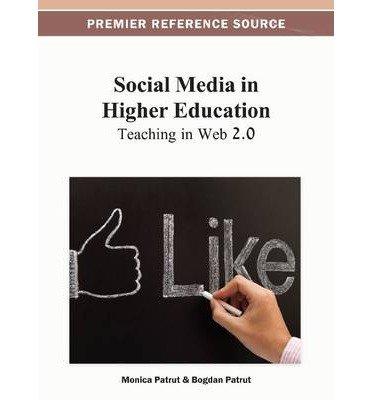 [(Social Media in Higher Education: Teaching in Web 2.0 )] [Author: Patrut] [Feb-2013] par Patrut
