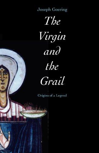 the-virgin-and-the-grail-origins-of-a-legend