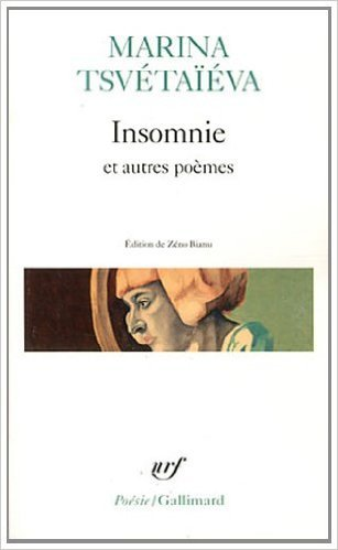 Insomnie et autres poèmes de Marina Tsvétaïéva ,Zéno Bianu,un collectif de traducteurs (Traduction) ( 27 mai 2011 )