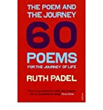 [(The Poem and the Journey: 60 Poems for the Journey of Life)] [Author: Ruth Padel] published on (March, 2008)