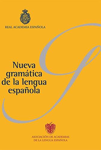 Nueva gramática de la lengua española (Pack): Fonética y fonología. Morfología. Sintaxis por Real Academia Española