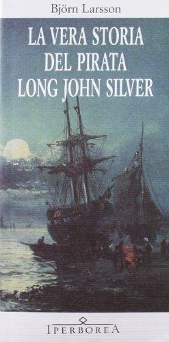 la-vera-storia-del-pirata-long-john-silver-di-larsson-bjorn-2012-tapa-blanda