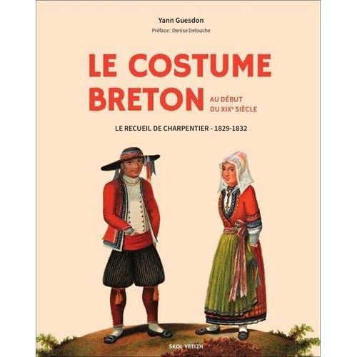 Le costume breton au début du XIXème siècle : Le recueil de charpentier 1829-1831