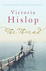 The Thread by Victoria Hislop (2011-10-27)