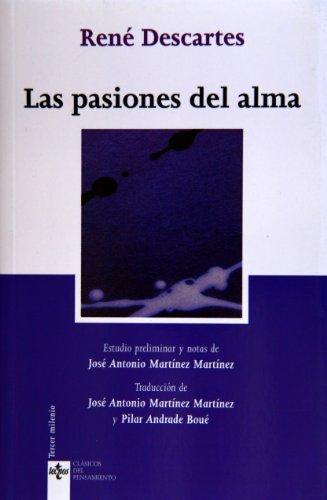 Las pasiones del alma (Clásicos - Clásicos Del Pensamiento)