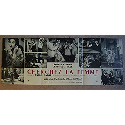 Dossier de presse de Cherchez la femme (1955) – Film de Raoul André avec Georges Marchal, Geneviève Page – Photos N&B + résumé du scénario – Bon état.
