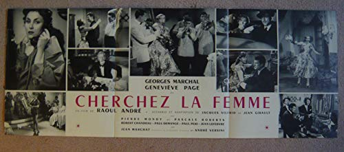 Dossier de presse de Cherchez la femme (1955) – Film de Raoul André avec Georges Marchal, Geneviève Page – Photos N&B + résumé du scénario – Bon état. par Raoul André