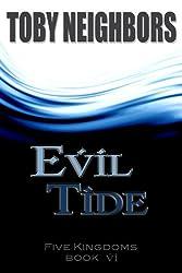 Evil Tide (The Five Kingdoms Book 6) (English Edition)