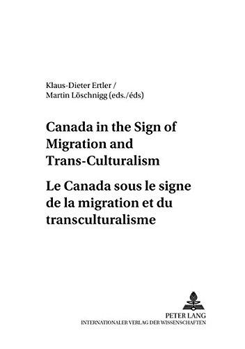 canada-in-the-sign-of-migration-and-trans-culturalism-le-canada-sous-le-signe-de-la-migration-et-du-
