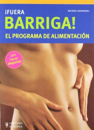 Descargar Libro ¡Fuera barriga! El programa de alimentación (Salud & Bienestar) de Michael Despeghel